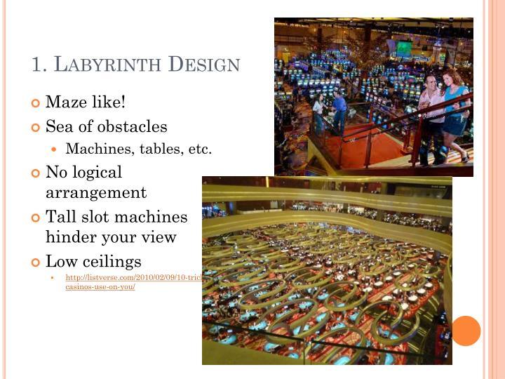 1. Labyrinth Design