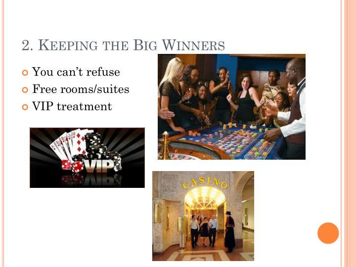 2. Keeping the Big Winners