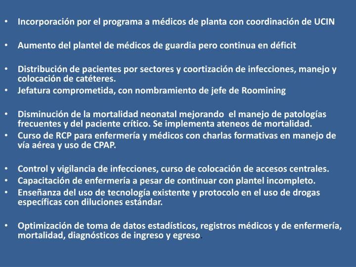 Incorporación por el programa a médicos de planta con coordinación de UCIN