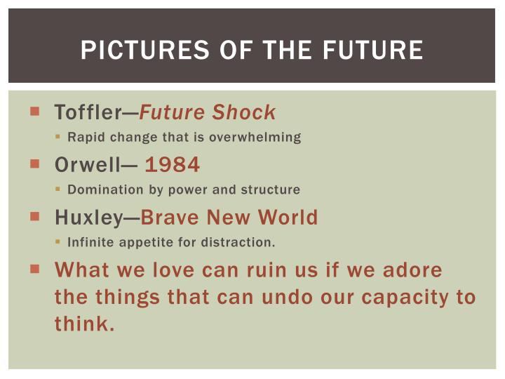 Pictures of the future