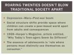roaring twenties doesn t blow traditional society apart