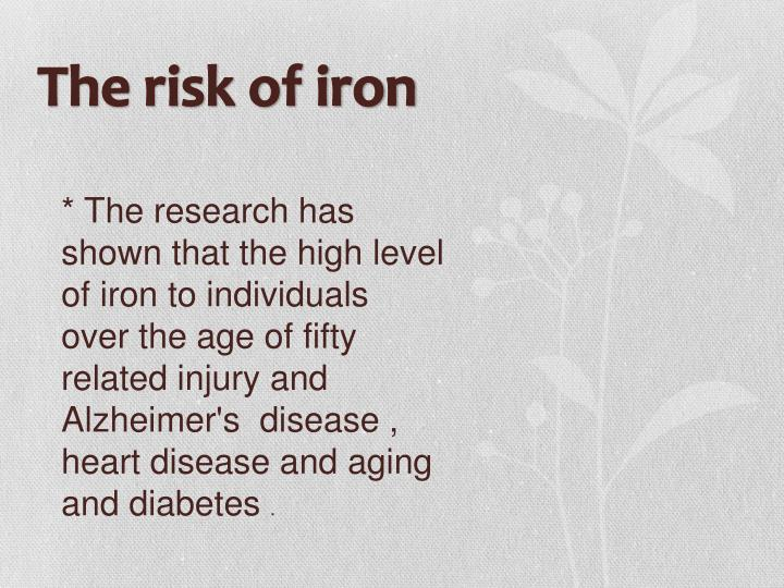 The risk of iron