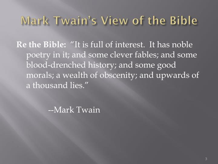 Mark twain s view of the bible