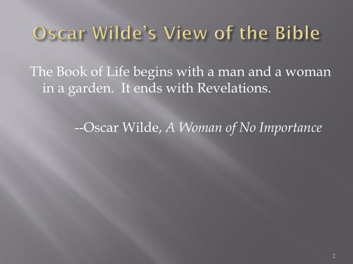 Oscar wilde s view of the bible