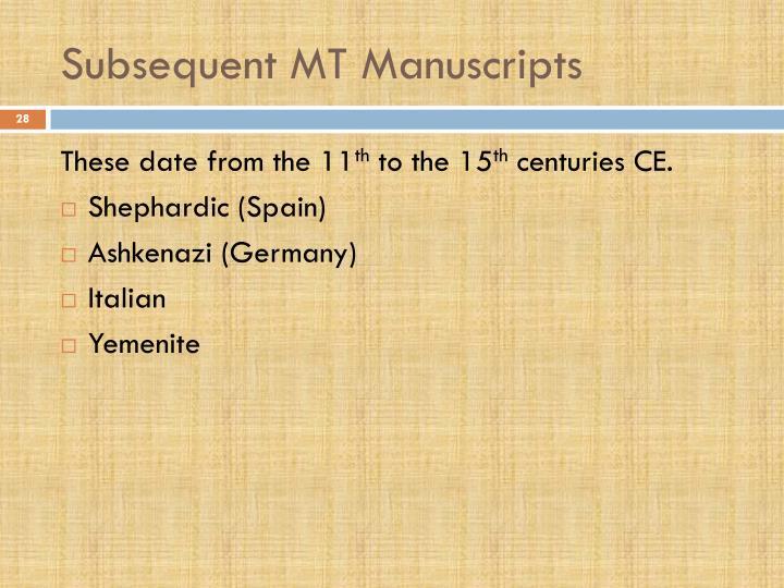 Subsequent MT Manuscripts