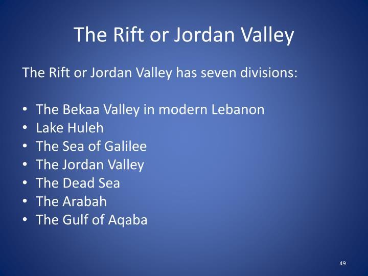 The Rift or Jordan Valley