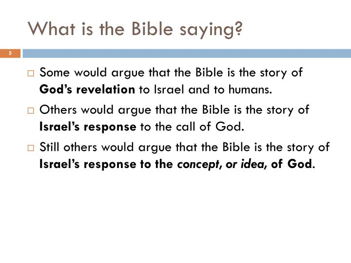 What is the Bible saying?