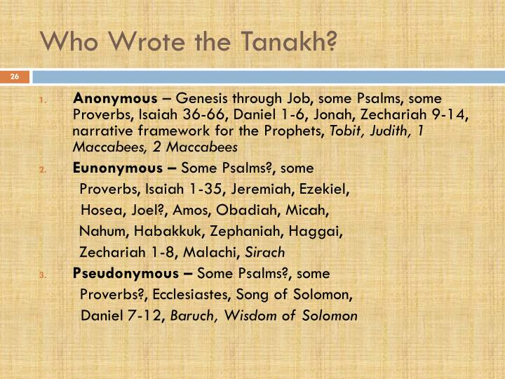 Who Wrote the Tanakh?
