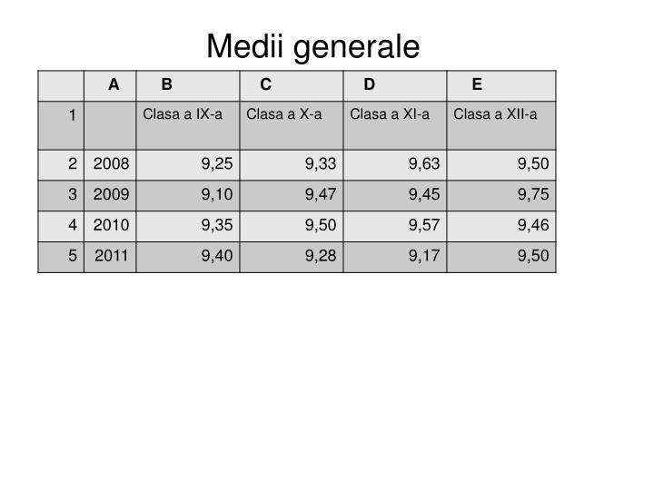 Medii generale