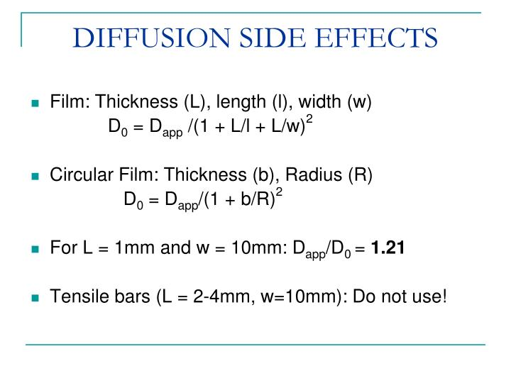DIFFUSION SIDE EFFECTS