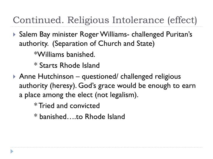 Continued. Religious Intolerance (effect)