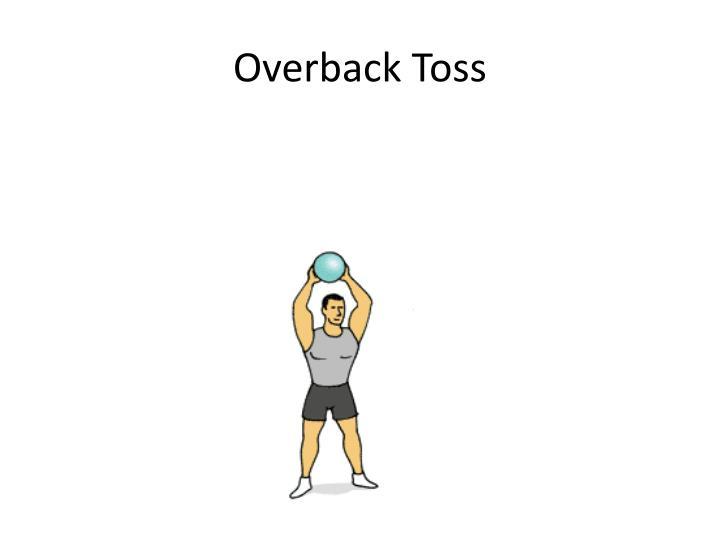 Overback Toss