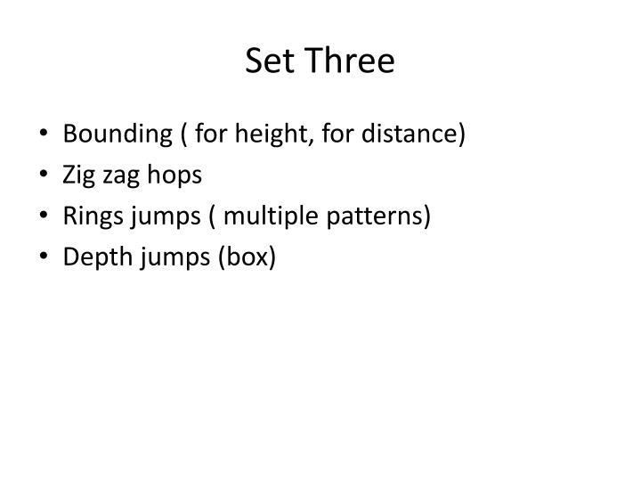 Set Three