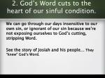 2 god s word cuts to the heart of our sinful condition3