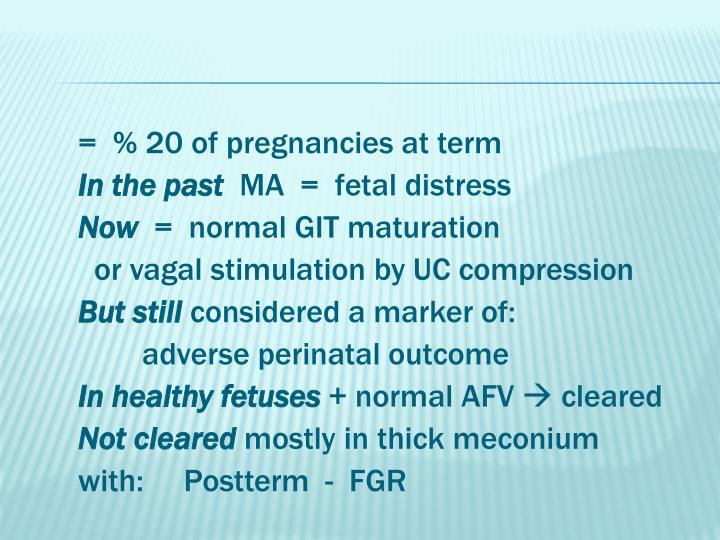 =  % 20 of pregnancies at term