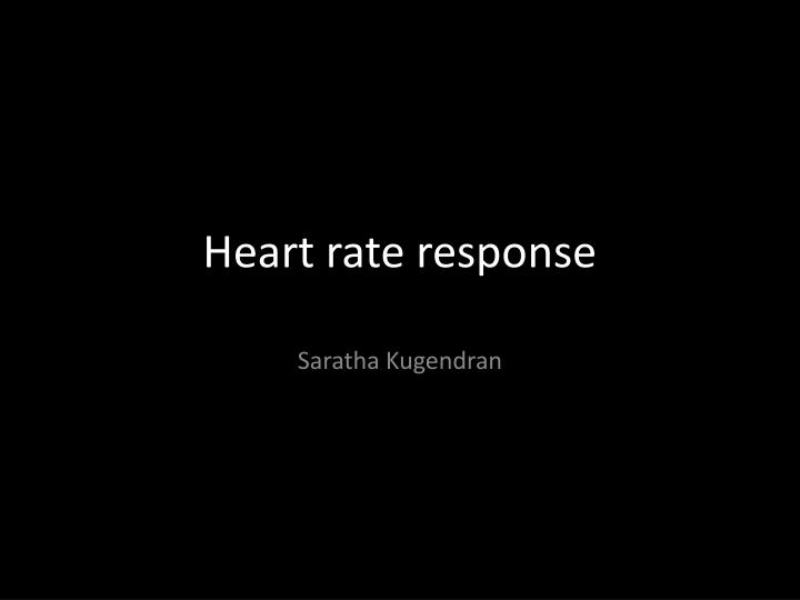 heart rate response