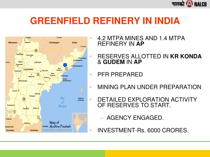 4.2 MTPA MINES AND 1.4 MTPA REFINERY IN