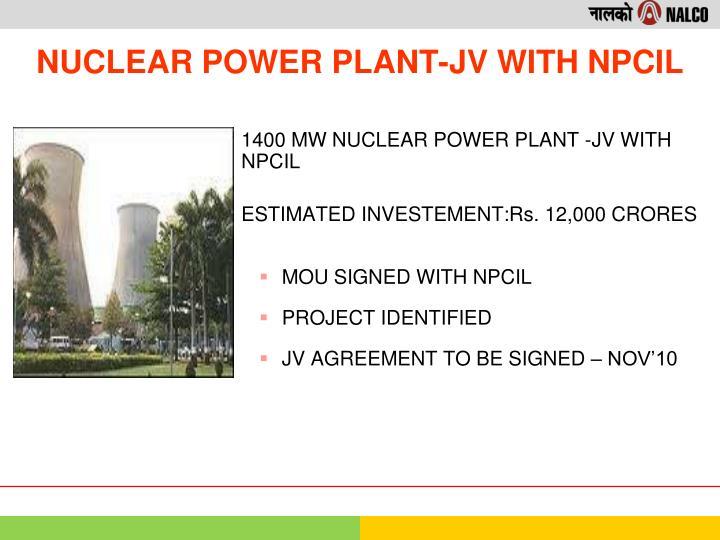 1400 MW NUCLEAR POWER PLANT -JV WITH NPCIL