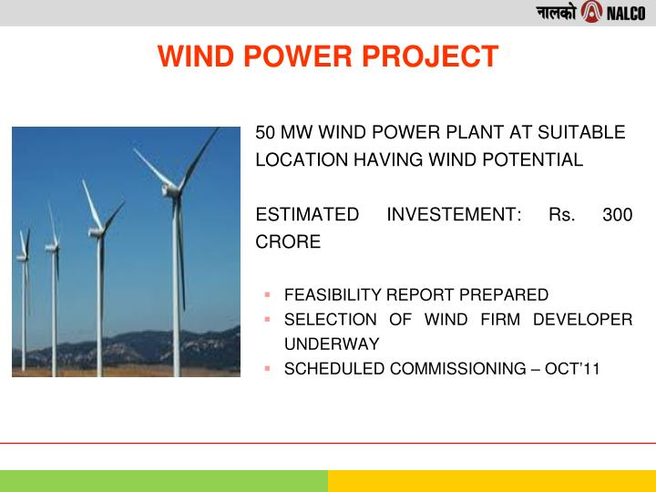 50 MW WIND POWER PLANT AT SUITABLE LOCATION HAVING WIND POTENTIAL