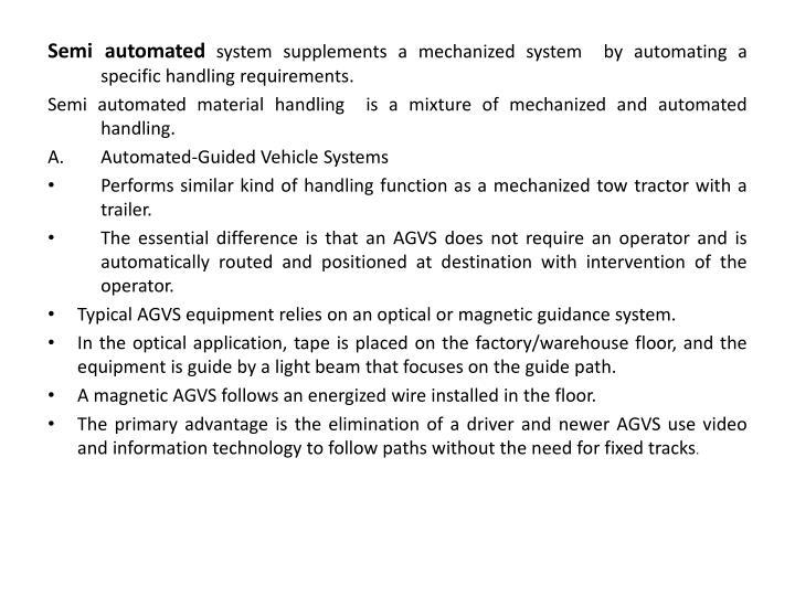 Semi automated