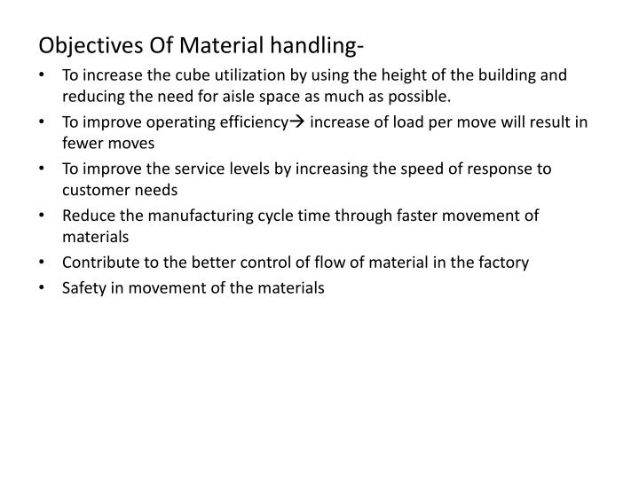 Objectives Of Material handling-