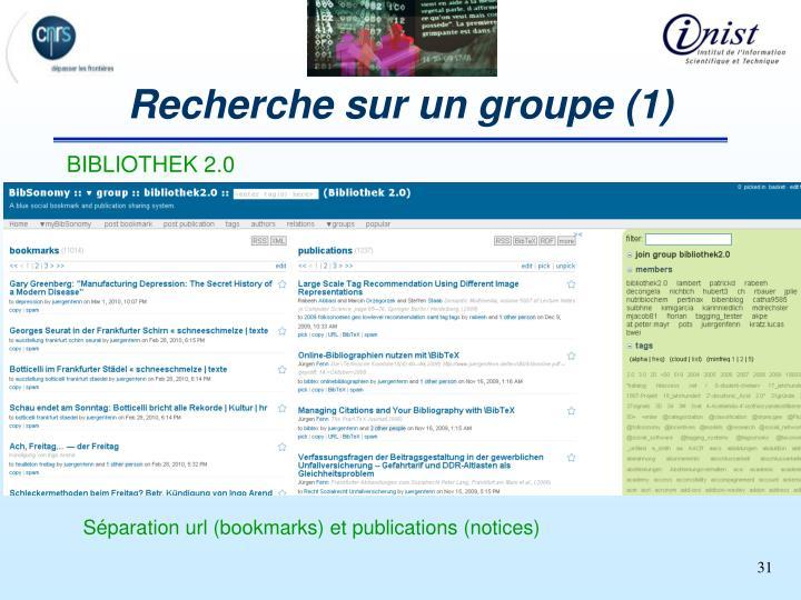 Recherche sur un groupe (1)