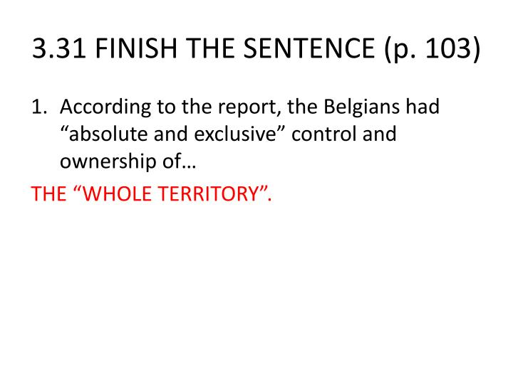 3.31 FINISH THE SENTENCE (p. 103)