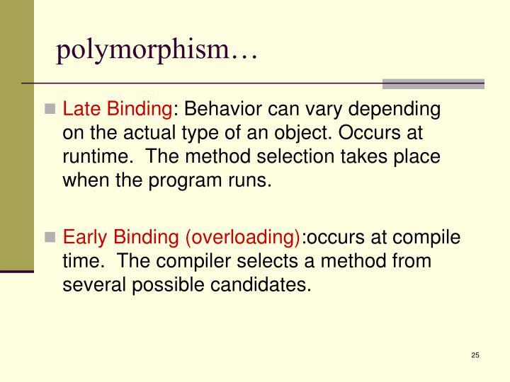 polymorphism…