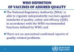 who definition of vaccines of assured quality