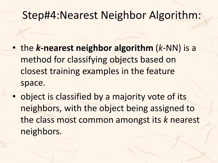 Step#4:Nearest Neighbor Algorithm: