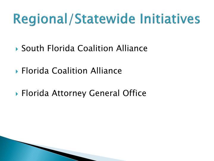 Regional/Statewide Initiatives