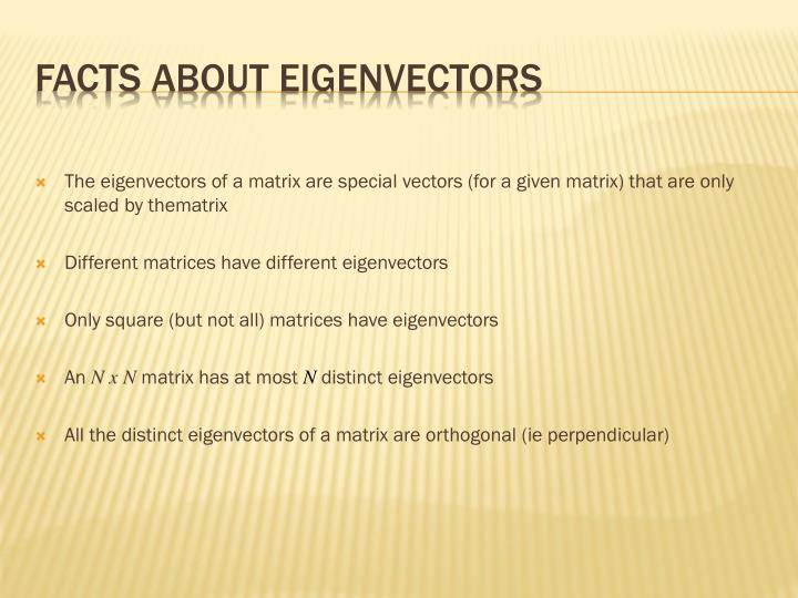 Facts about Eigenvectors