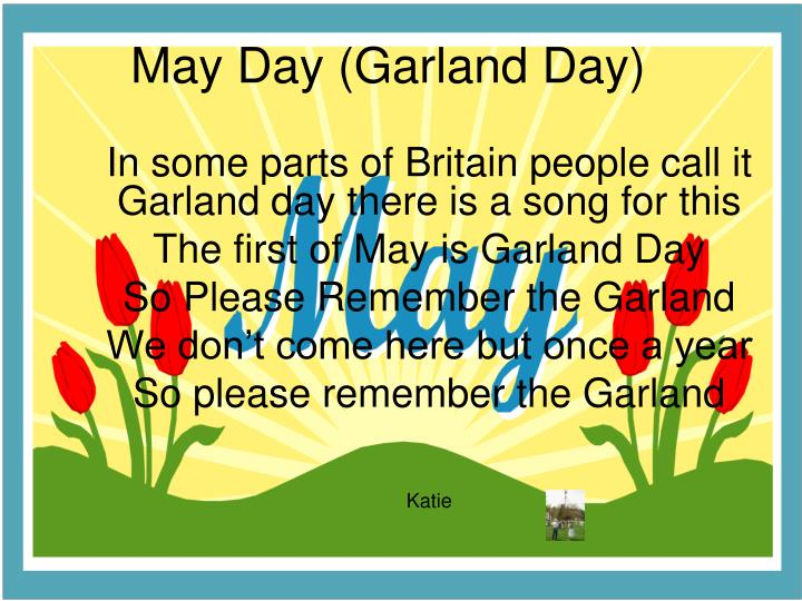May Day (Garland Day)