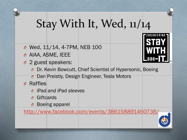 Stay With It, Wed, 11/14