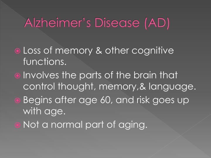 Alzheimer's Disease (AD)