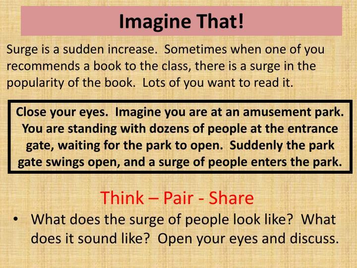 Imagine That!