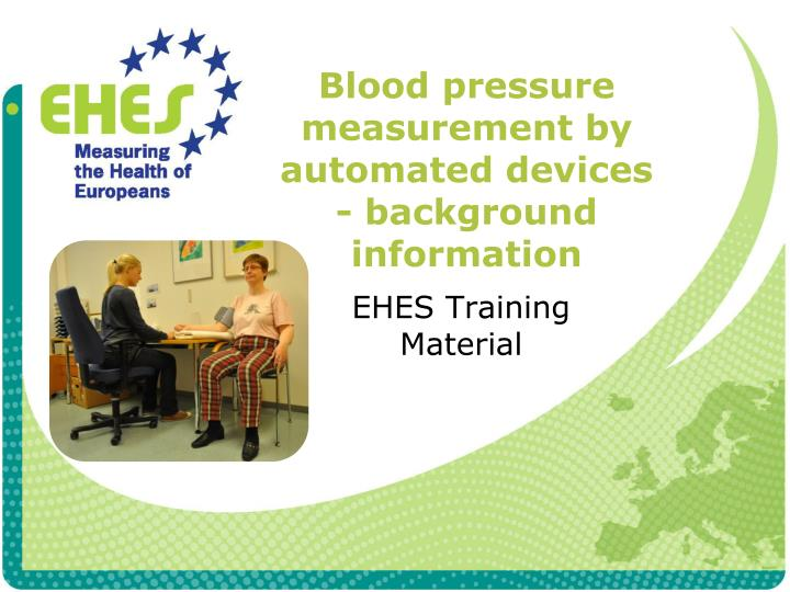 Blood pressure measurement by automated devices background information
