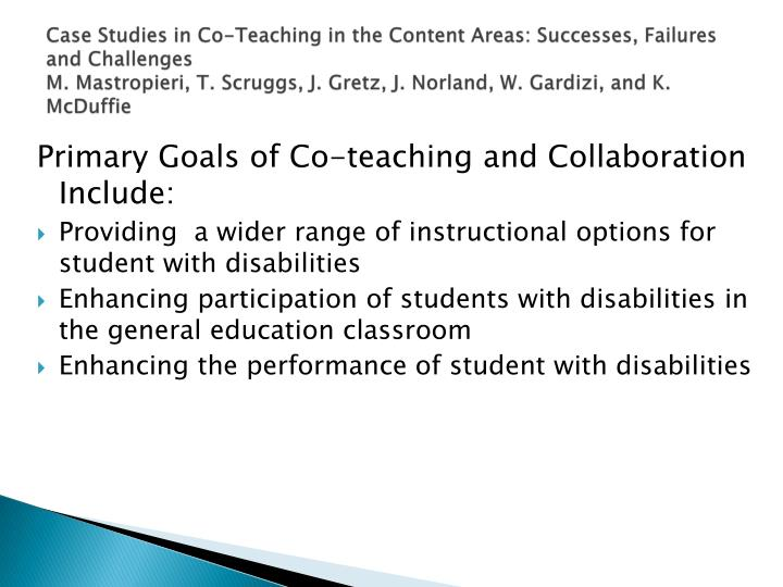 Case Studies in Co-Teaching in the Content Areas: Successes, Failures and Challenges