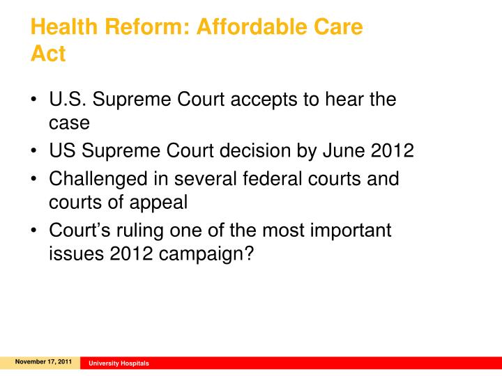 Health Reform: Affordable Care Act