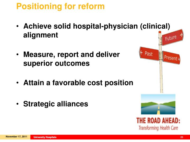 Positioning for reform