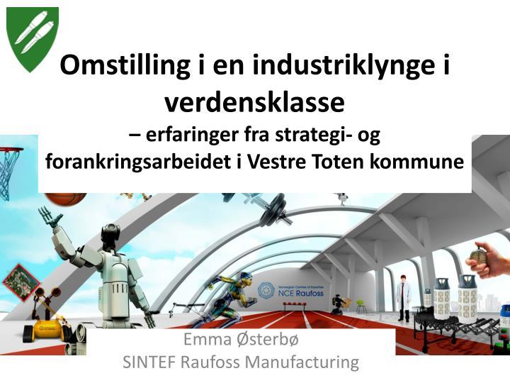 Omstilling i en industriklynge i verdensklasse