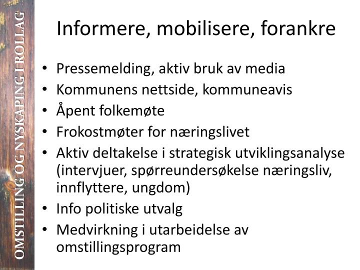 Informere, mobilisere, forankre