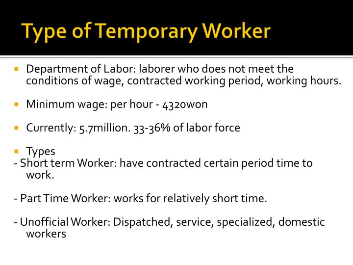 Type of Temporary Worker