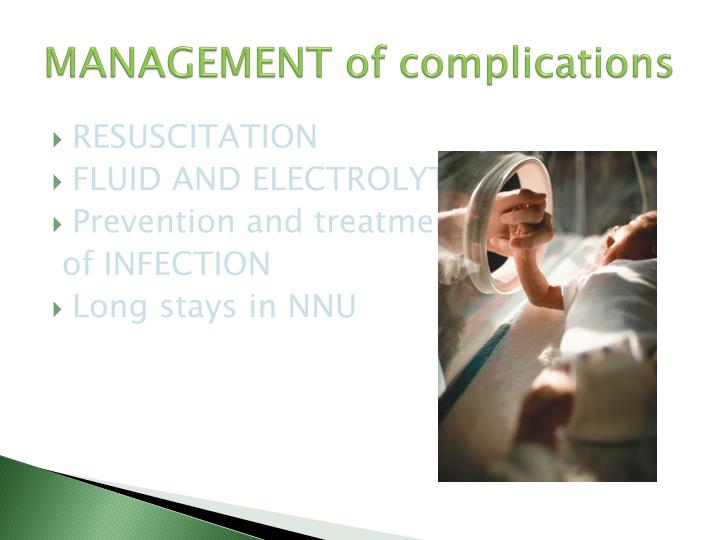 MANAGEMENT of complications