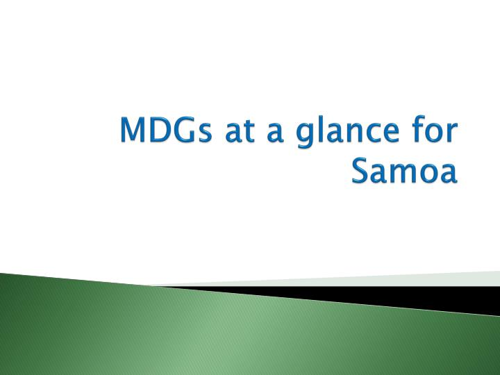 MDGs at a glance for Samoa