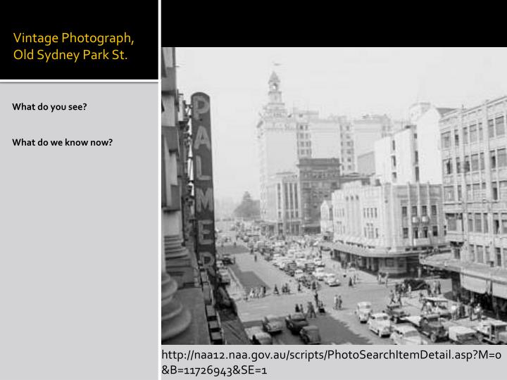 Vintage Photograph, Old Sydney Park St.
