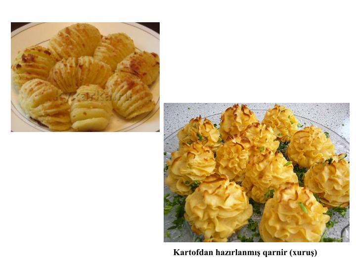 Kartofdan hazırlanmış qarnir (xuruş)