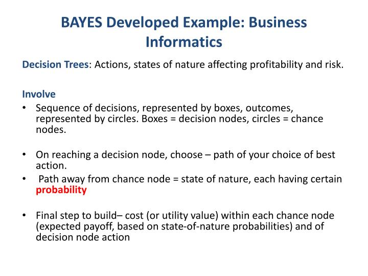 BAYES Developed Example: Business Informatics