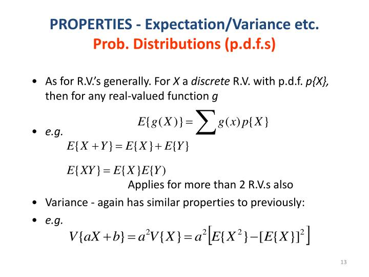 PROPERTIES - Expectation/Variance etc.