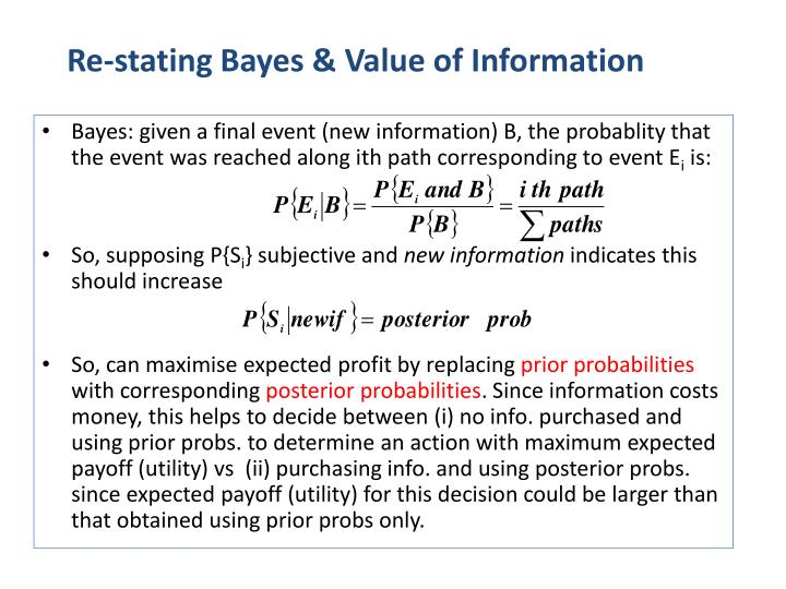 Re-stating Bayes & Value of Information